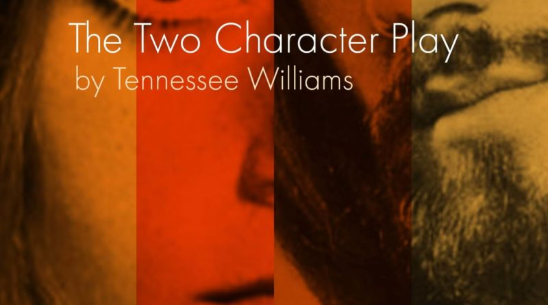 The Two Character Play at the Alma Theatre